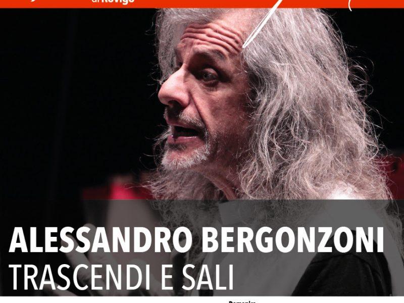 Trascendi e sali di Alessandro Bergonzoni